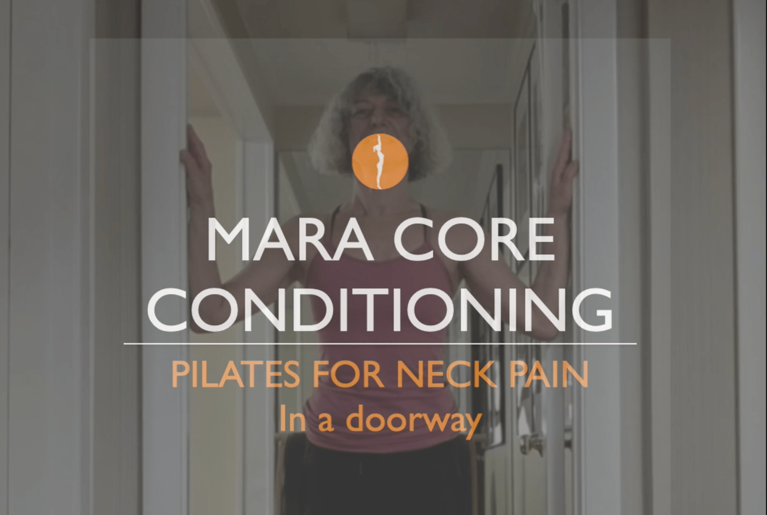 Mara Core Conditioning Pilates for Neck Pain
